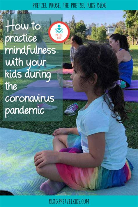How to Practice Mindfulness for Kids During the